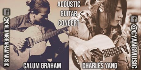 Calum Graham and Charles Yang Acoustic Guitar Concert tickets