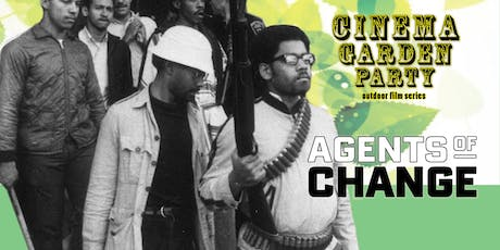 Cinema Garden Party: AGENTS OF CHANGE tickets
