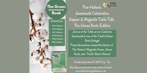 Juneteenth Celebration: Pan-Hellenic Supper & Magnolia Table Talk