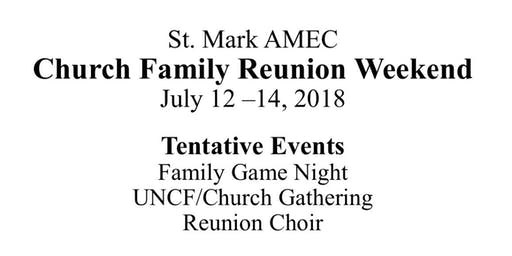 St. Mark Family Reunion Weekend
