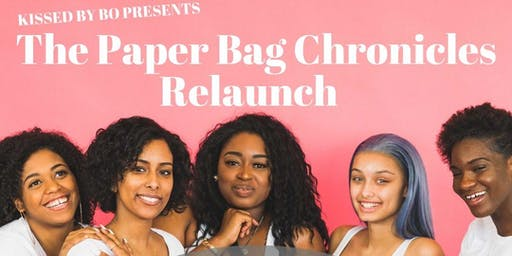 Kissed by BO Presents The Paper Bag Chronicles  Relaunch Party Columbus EDT