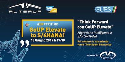 "Altea UP ""THINK FORWARD"" Migrazione intelligente a SAP S/4HANA"