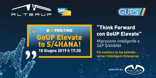 "Altea UP ""THINK FORWARD"" Migrazione intelligente a SAP S/4HANA"