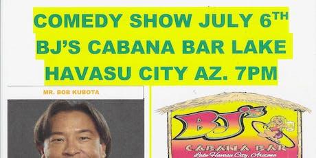 BJ'S PRESENTS   LAKE HAVASU COMEDY SHOW tickets