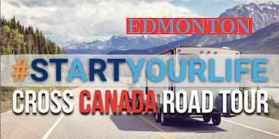 Start Your Life Road Tour - Edmonton, AB