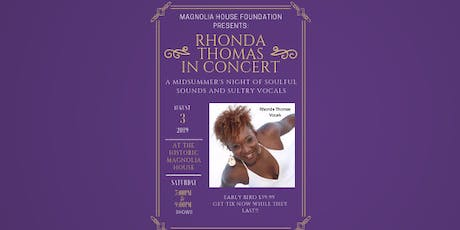 Magnolia House Foundation Presents: Rhonda Thomas Live Benefit Concert  tickets