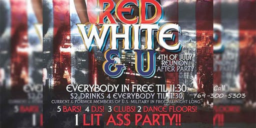 Red, White and U 4th of July Reunion After Party