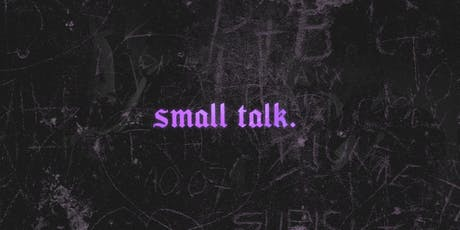 Small Talk Launch Night tickets