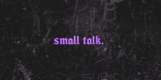 Small Talk Launch Night
