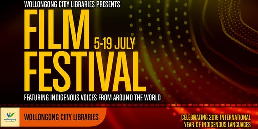 Wollongong City Libraries Film Festival  [Dapto Library, rating G]