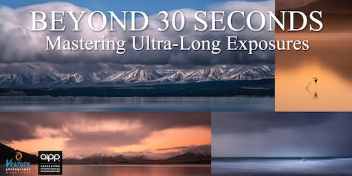Beyond 30 Seconds: Mastering Ultra-long Exposures (July 2019)