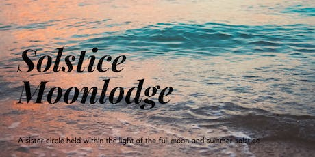 Solstice Moonlodge tickets