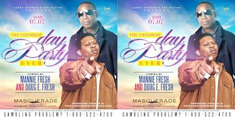 "DOUG E. FRESH + MANNIE FRESH HOST ""THE FRESHEST DAY PARTY EVER"" SUN JULY 7 tickets"
