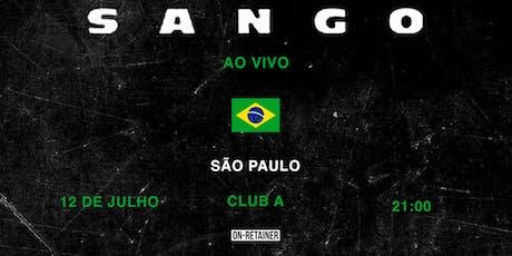 SANGO Ao Vivo in  São Paulo ingressos
