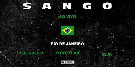 SANGO Live in Rio De Janeiro ingressos