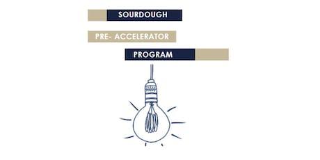 Sourdough Pre-Accelerator Program Application  tickets