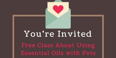 Pets and Essential Oils tickets