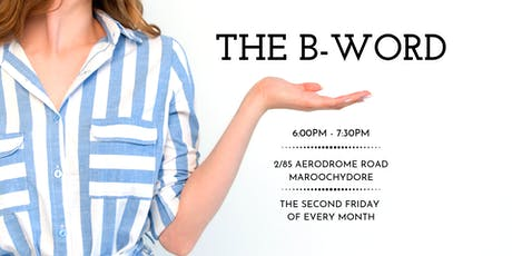 The B-Word tickets