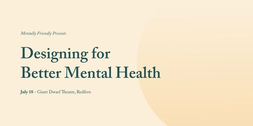 Designing for Better Mental Health