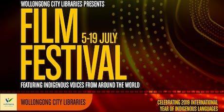 Wollongong City Libraries Film Festival  [Wollongong Library, rating MA15+]  tickets