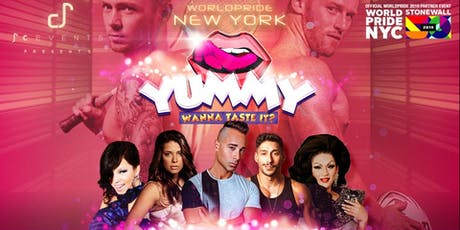 YUMMY PARTY  WORLDPRIDE  NYC -  MAIN EVENT tickets