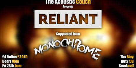Reliant + Monochrome  tickets