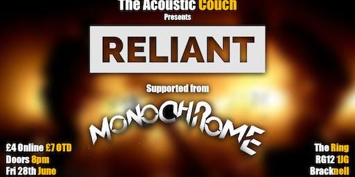 Reliant + Monochrome