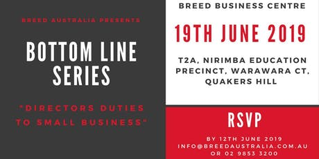 "Bottom Line Series ""Directors Duties to Small Business"" tickets"