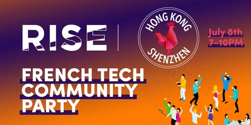 French Tech Community Party x RISE
