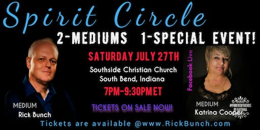 SPIRIT CIRCLE  2-MEDIUMS = 1 POWERFUL EVENT!