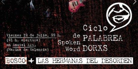 BOSCO + LAS HERMANAS DEL DESORDEN EN CICLO PALABREADORXS DE SPOKEN WORD entradas