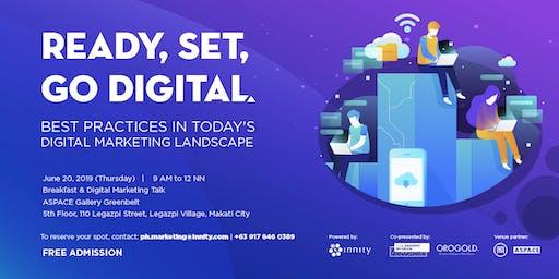 Ready,Set,Go Digital: Best Practices in Today's Digital Marketing Landscape
