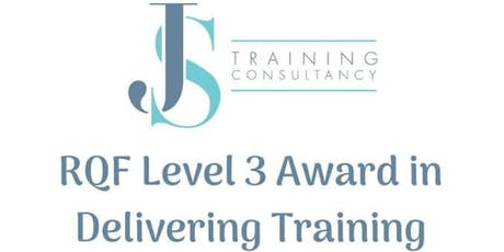 RQF Level 3 Award in Delivering Training tickets