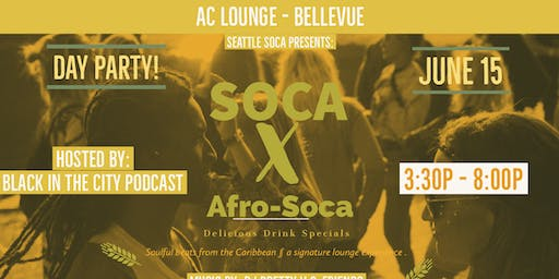 Day Party! Soca X Afro-Soca