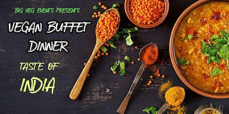 Vegan Buffet Dinner - Taste of India (JULY) tickets