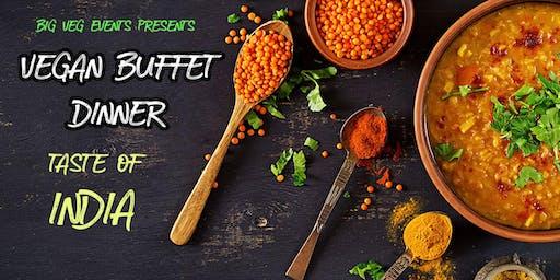 Vegan Buffet Dinner - Taste of India (JULY)