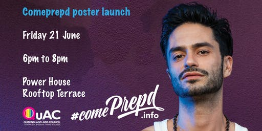 Queensland AIDS Council #comePrepd Poster Project Launch
