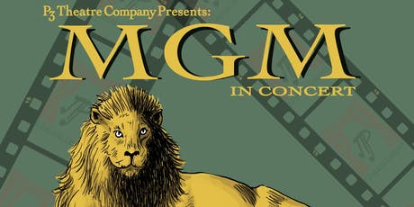 MGM in Concert, a Golden Era Musical Revue tickets