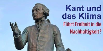 Kant und das Klima - Führt Freiheit in die Nachhaltigkeit?
