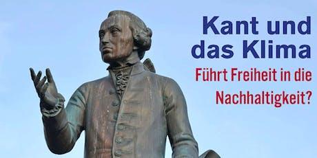 Kant und das Klima - Führt Freiheit in die Nachhaltigkeit? Tickets