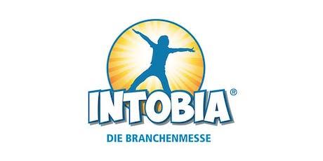 INTOBIA - Die Branchenmesse 2019 - MESSESTAND KLEIN Tickets