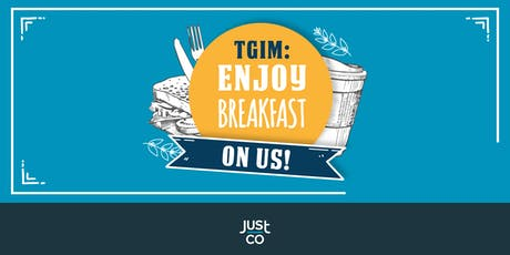 TGIM: Enjoy breakfast on us! tickets