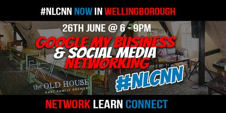 Network Learn Connect #NLCNN – Google My Business & Social Media For Local Businesses tickets