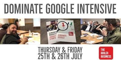 The Boiler Business LIVE: Dominate Google Intensive