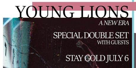 Young Lions at Stay Gold tickets
