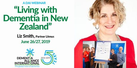 "DAI ""A Meeting Of The Minds"" Webinar: Living with dementia in New Zealand, June 26/27, 2019 tickets"