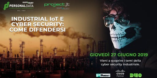 INDUSTRIAL IoT E CYBER SECURITY: COME DIFENDERSI - Bersi Serlini Franciacorta - Brescia