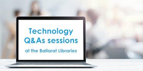 Technology Q&A - Ballarat Library tickets