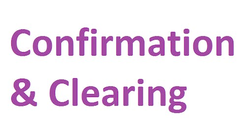 Admissions Topic-based refresher session #3 - Confirmation & Clearing