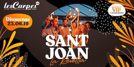 Les Carpes pres. SANT JOAN La Revetlla! entradas